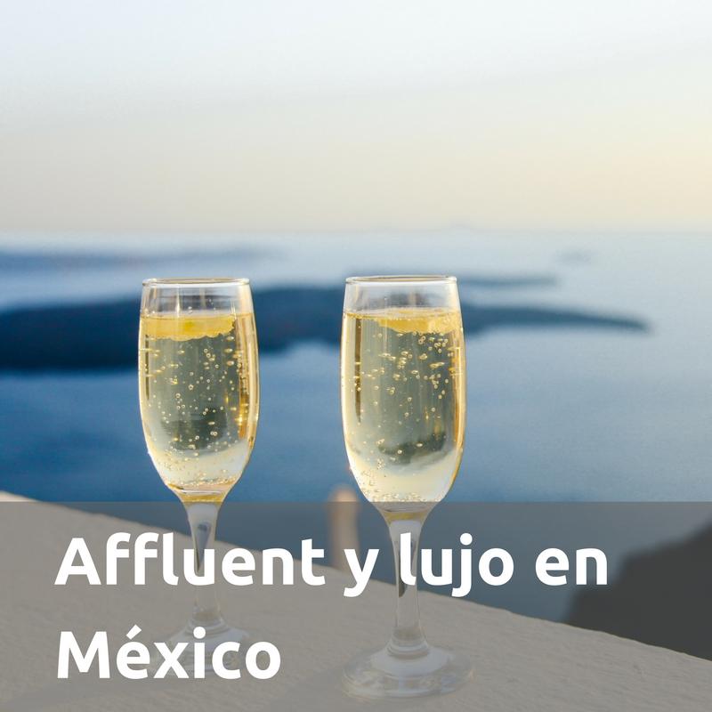 Affluent y lujo en México