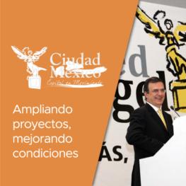 Ciudad de México: ampliando proyectos, mejorando condiciones