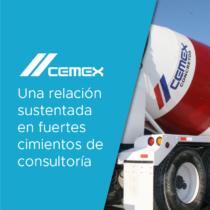 CEMEX: una relación sustentada en fuertes cimientos de consultoría