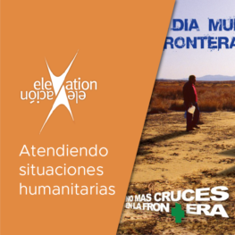 Elevation: atendiendo situaciones humanitarias