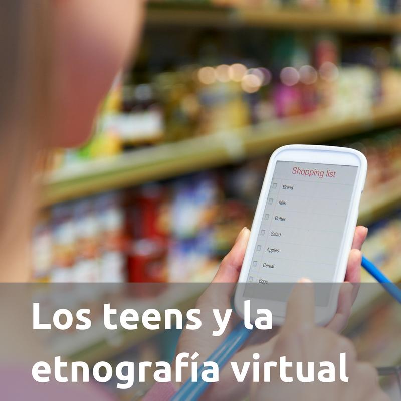 Los teens y la etongrafía virtual