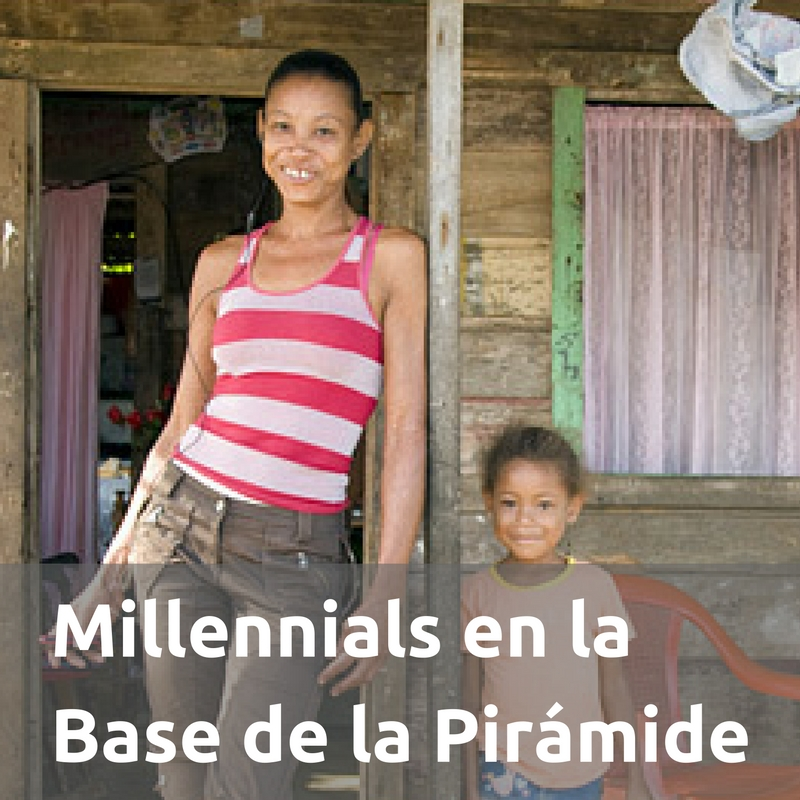 Millennials en Base de la Pirámide