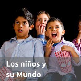 Los niños y su mundo
