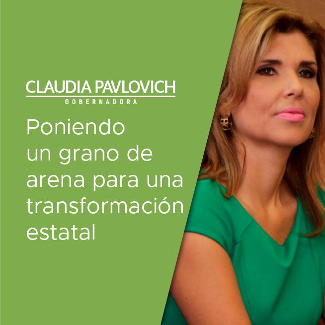 Claudia Pavlovich: poniendo un grano de arena para una transformación estatal