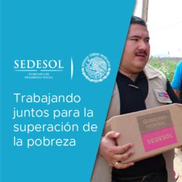 SEDESOL: trabajando juntos para la superación de la pobreza